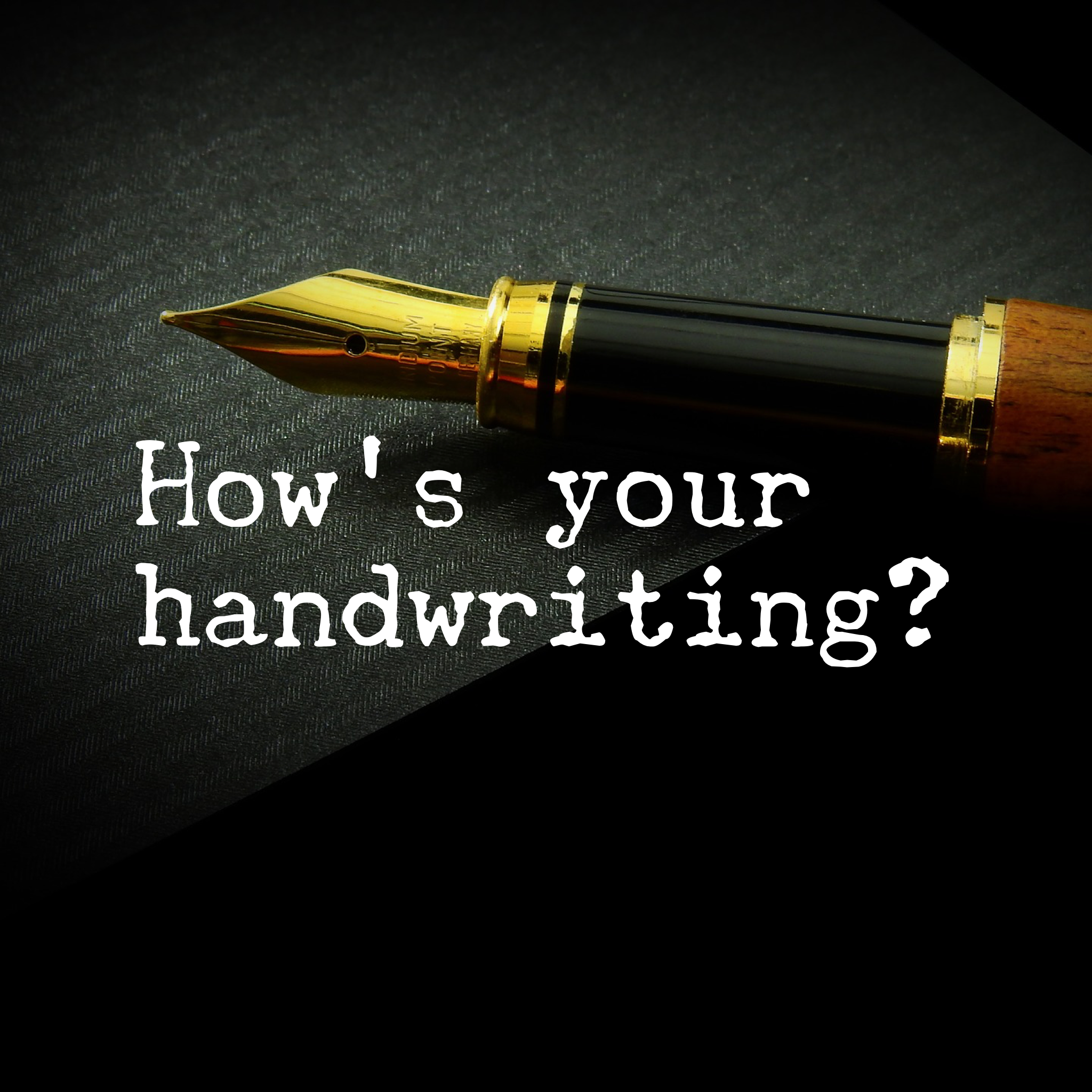 How's Your Handwriting?